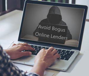 Avoiding Bogus Online Lenders