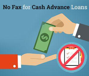 No Fax Cash Advance Loans