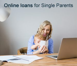 Instant Online Loans Single Parents