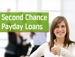 Second Chance Payday Loans
